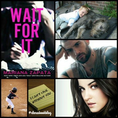 New Review- Wait For It by Mariana Zapata - Elena's Bookblog